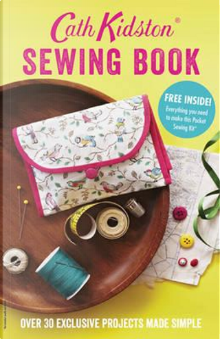 Cath Kidston Sewing Book by Cath Kidston