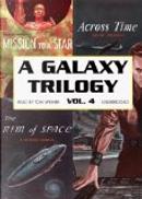 A Galaxy Trilogy, Vol.4 by A. Bertram Chandler, David Grinnell, Frank Belknap Long