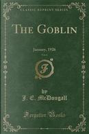 The Goblin, Vol. 6 by J. E. Mcdougall