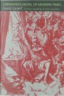 Cervantes's novel of modern times by David Quint