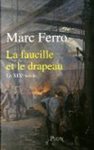 La faucille et le drapeau by Marc Ferro