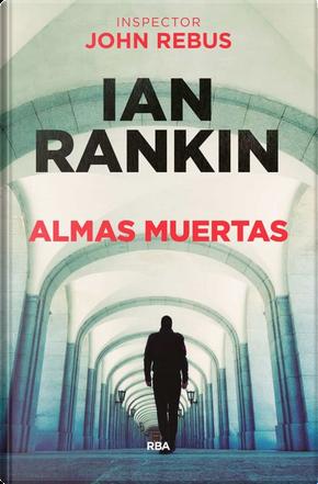 Almas muertas by Ian Rankin