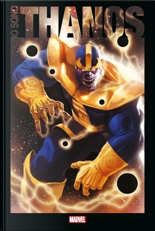 Io sono Thanos by Ann Nocenti, Brian Michael Bendis, Dan Jurgens, Jim Starlin, Mike Friedrich, Steve Englehart