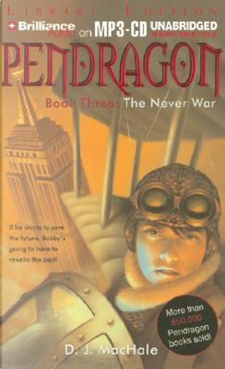 The Never War by D. J. MacHale