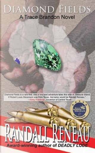 Diamond Fields by Randall Reneau