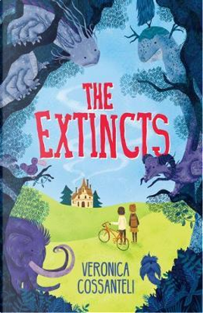 The Extincts (reissue) by Veronica Cossanteli