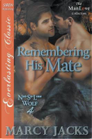 Remembering His Mate by Marcy Jacks