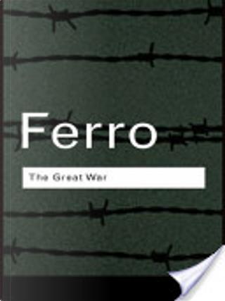 The Great War by Marc Ferro