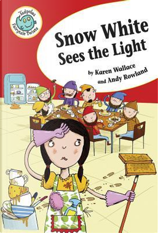 Snow White Sees the Light by Karen Wallace