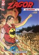 Zagor Le Origini n. 6 by Moreno Burattini