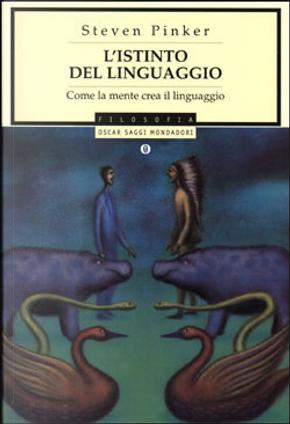 L'istinto del linguaggio by Steven Pinker