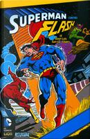 Superman contro Flash by David Michelinie, Gerry Conway, Len Wein, Martin Pasko