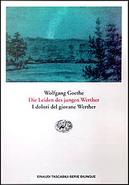 Die leiden des Jungen Werther - I dolori del giovane Werther by Goethe