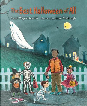 The Best Halloween of All by Susan Wojciechowski