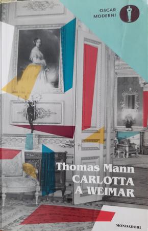 Carlotta a Weimar by Thomas Mann