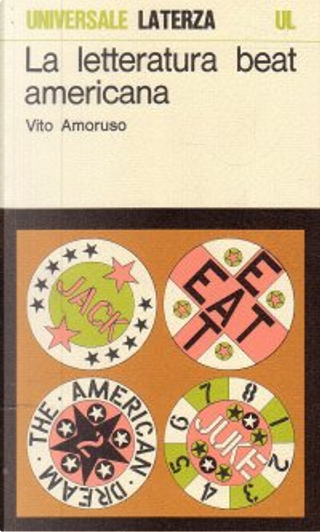 La letteratura beat americana by Vito Amoruso