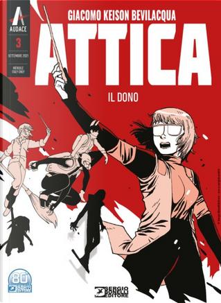 Attica n. 3 (Ristampa nuovo formato) by Giacomo Keison Bevilacqua