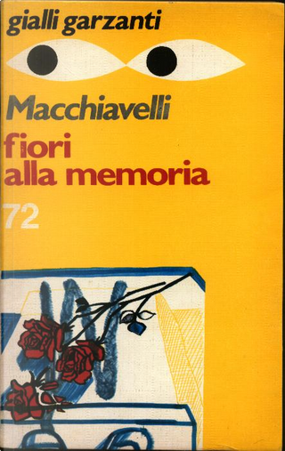 Fiori alla memoria by Loriano Macchiavelli