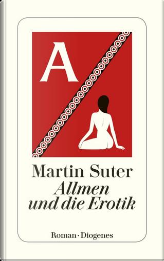 Allmen und die Erotik by Martin Suter