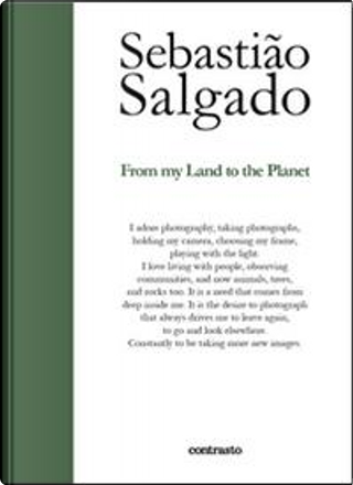 From my land to the planet by Sebastiao Salgado