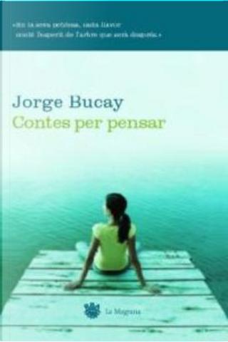 Contes per pensar by Jorge Bucay