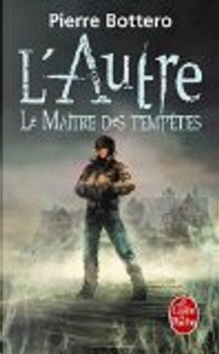 Le Maître des tempêtes by Pierre Bottero