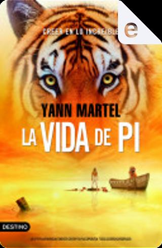 La vida de Pi by Yann Martel