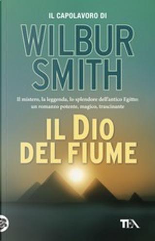 Il dio del fiume by Wilbur Smith