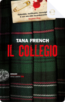 Il collegio by Tana French