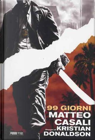 99 Giorni by Kristian Donaldson, Matteo Casali