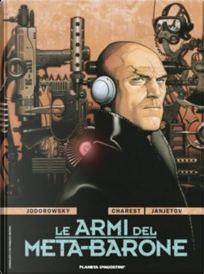 Le armi del Meta-Barone by Alejandro Jodorowsky, Travis Charest, Zoran Janjetov