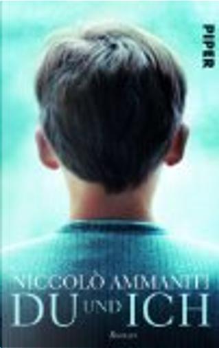 Du und Ich by Niccolo Ammaniti