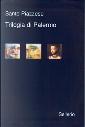 Trilogia di Palermo by Santo Piazzese