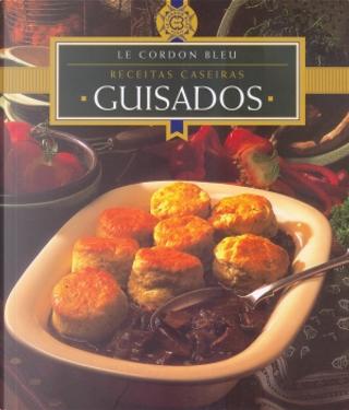 Receitas Caseiras: Guisados by Le Cordon Bleu