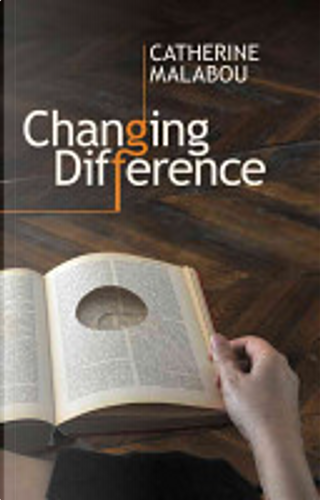Changing Difference by Catherine Malabou