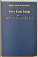 Mont Blanc Range, Vol. 1
