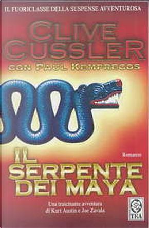 Il serpente dei Maya by Clive Cussler, Paul Kemprecos