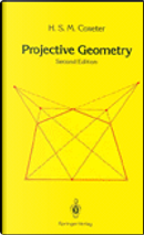 Projective Geometry by H. S. M. Coxeter