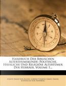 Handbuch der biblischen Alterthumskunde by Joseph Franz von Allioli