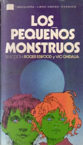 |lospequenos monstruos by Roger Elwood