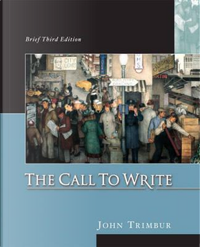 The Call to Write, Brief by John Trimbur