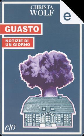 Guasto by Christa Wolf