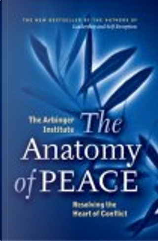 The Anatomy of Peace by