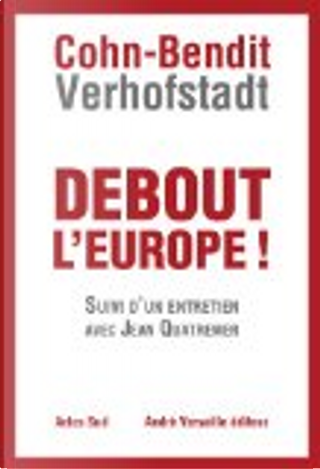 Debout l'Europe ! by Daniel Cohn-Bendit