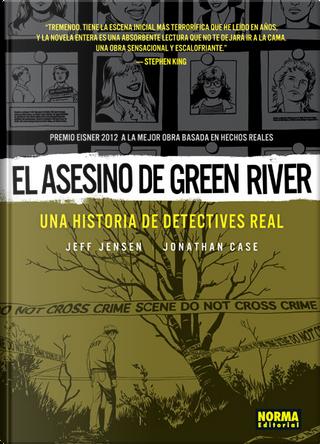 El asesino de Green River by Jeff Jensen