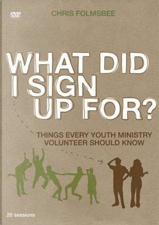What Did I Sign Up For? by Chris Folmsbee