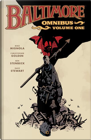 Baltimore Omnibus, Vol. 1 by Mike Mignola, Christopher Golden