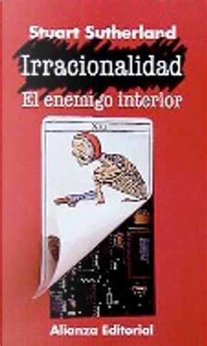 Irracionalidad by Stuart Sutherland