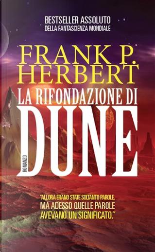La rifondazione di Dune by Frank P. Herbert
