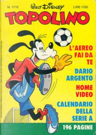 Topolino n. 1715 by Bruno Sarda, Fabio Michelini, Ferd'nand Writers, Guido Scala, Ivan Saidenberg, Rodolfo Cimino, Tom Anderson